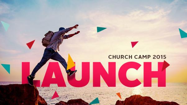 Church Camp 2015 - Launch