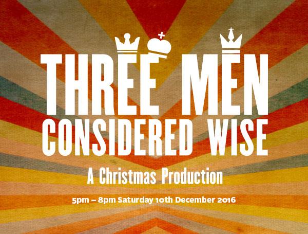 Three Men, Considered Wise
