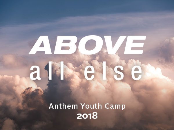 Anthem Youth Camp 2018