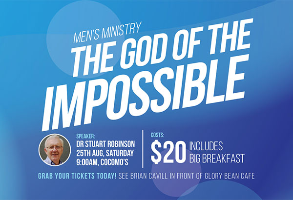 Mens Event: The God of the impossible