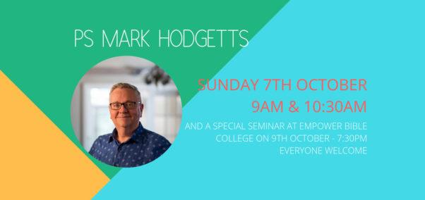 Guest Speaker: Ps Mark Hodgetts
